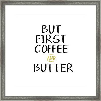 Coffee And Butter- Art By Linda Woods Framed Print