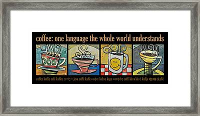Coffee Language Poster Framed Print by Tim Nyberg