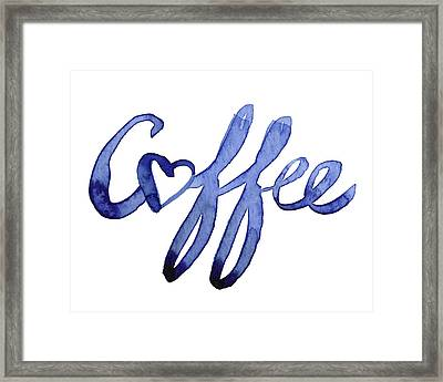 Coffee Love Framed Print by Olga Shvartsur