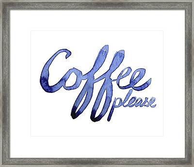 Coffee Please Framed Print by Olga Shvartsur