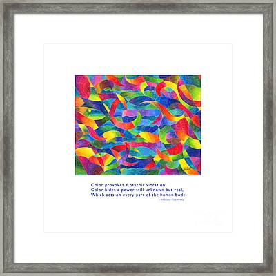 Color Provokes Psychic Vibration Framed Print by Kristen Fox