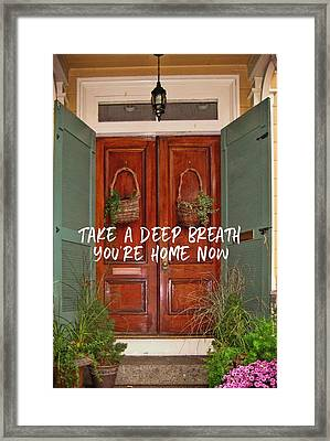 Come On In Quote Framed Print by JAMART Photography