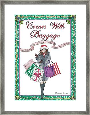 Comes With Baggage - Holiday Framed Print