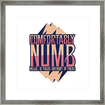Comfortably Numb Pink Framed Print by Ace Of Spades