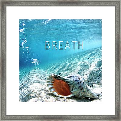 Breath. Framed Print