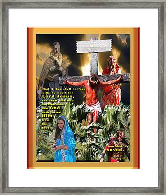Confess And Believe Framed Print