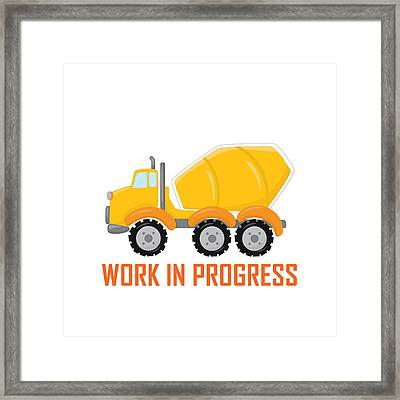 Construction Zone - Concrete Truck Work In Progress Gifts - White Background Framed Print by Life Over Here