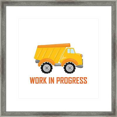 Construction Zone - Dump Truck Work In Progress Gifts - White Background Framed Print by Life Over Here