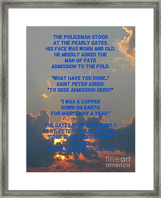 Cops Go To Heaven Framed Print