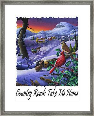 Country Roads Take Me Home - Small Town Winter Landscape With Cardinals - Americana Framed Print by Walt Curlee