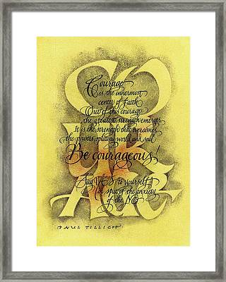Courage 2 Framed Print
