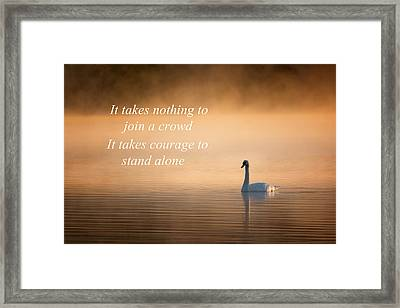 Courage Framed Print by Bill Wakeley