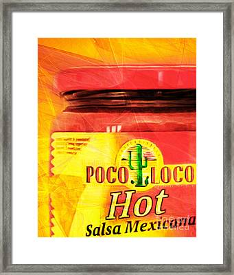 Crazy Chicken Poco Loco Hot Salsa Mexicana 20160213 Framed Print