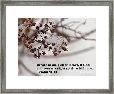 Create In Me A Clean Heart Framed Print