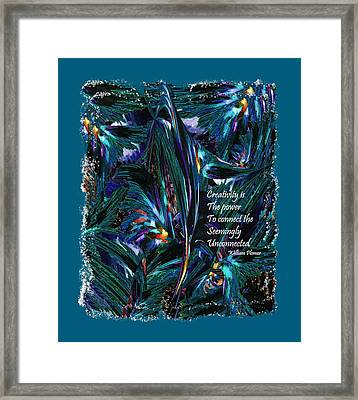 Creativity Is Quote William Plomer  Framed Print