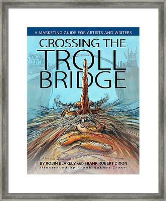 Crossing The Troll Bridge Framed Print by Frank Robert Dixon