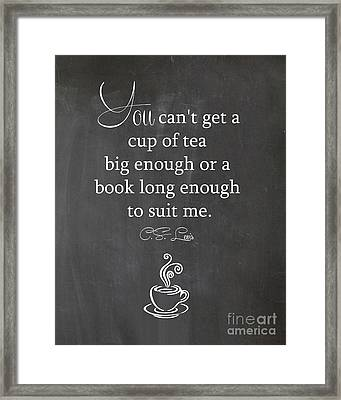 Cs Lewis Cup Of Tea Framed Print
