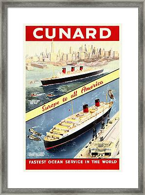 Cunard - Europe To All America - Vintage Poster Restored Framed Print