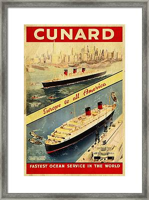Cunard - Europe To All America - Vintage Poster Vintagelized Framed Print