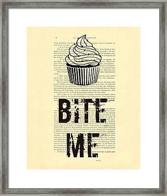 Cupcake Bite Me Typography Framed Print by Madame Memento