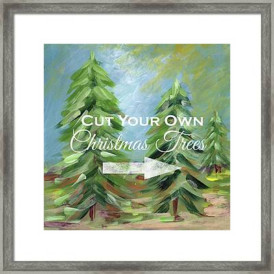 Cut Your Own Tree- Art By Linda Woods Framed Print by Linda Woods