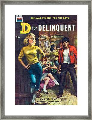 D For Delinquent Framed Print
