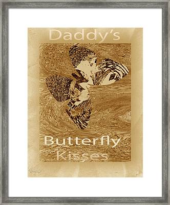 Daddys Butterfly Kisses Framed Print by Sherry Gombert