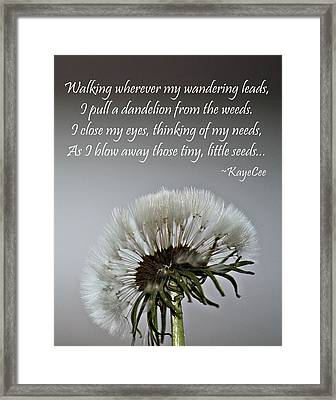 Dandelion Dreams- Fine Art And Poetry Framed Print