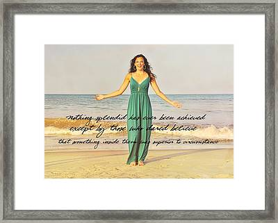 Dare To Believe Quote Framed Print by JAMART Photography