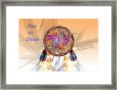 Dare To Dream - Dream Catcher Framed Print