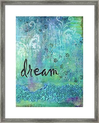 Dare To Dream Framed Print by Margaret Goodwin
