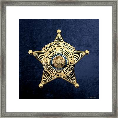 Darke County Municipal Court - Probation Officer Badge Over Blue Velvet Framed Print by Serge Averbukh