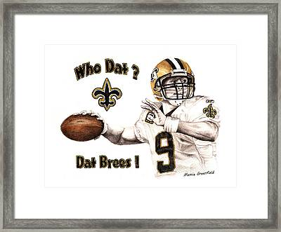 Dat Brees Framed Print