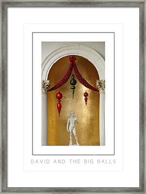 David And The Big Balls Poster Framed Print by Mike Nellums
