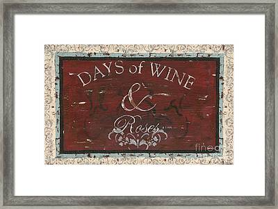 Days Of Wine And Roses Framed Print by Debbie DeWitt