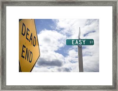 Dead End On Easy Street Framed Print