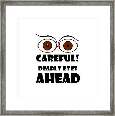 Deadly Eyes Framed Print