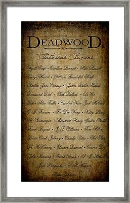 Deadwood Illustrious Citizen Roster Framed Print by Daniel Hagerman