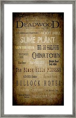 Deadwood Roll Call Of Historic Landmarks Framed Print by Daniel Hagerman