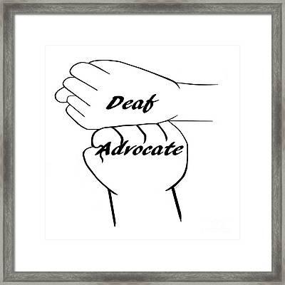 Deaf Advocate Framed Print
