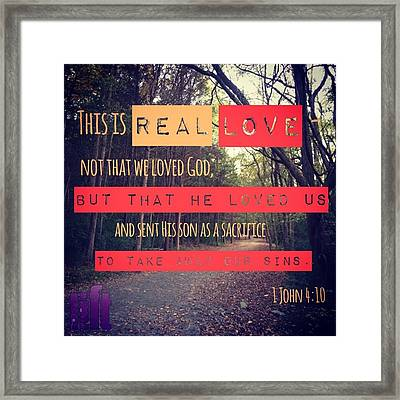 Dear Friends, Let Us Continue To Love Framed Print