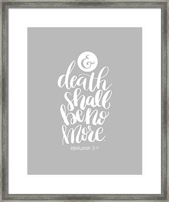 Death Shall Be No More Framed Print by Nancy Ingersoll