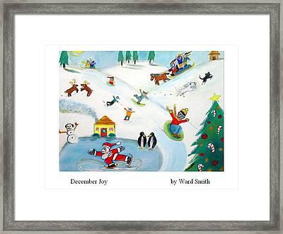 December Joy Framed Print by Ward Smith