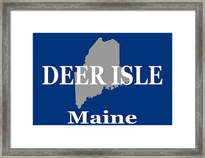 Framed Print featuring the photograph Deer Isle Maine State City And Town Pride  by Keith Webber Jr