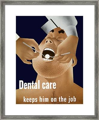 Dental Care Keeps Him On The Job Framed Print by War Is Hell Store