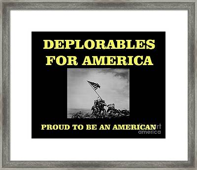 Deplorables For America-proud To Be An American Framed Print by Flex