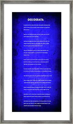 Desiderata . . . Blueprint For Life Framed Print by Daniel Hagerman