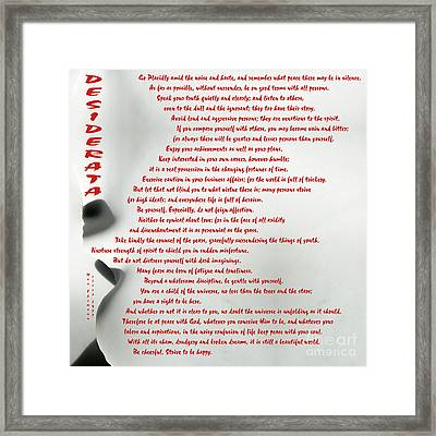 Framed Print featuring the photograph Desiderata 30 by Wendy Wilton
