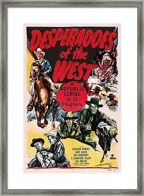 Desperadoes Of The West 1950 Framed Print by Mountain Dreams