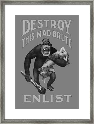 Destroy This Mad Brute - Enlist - Wwi Framed Print by War Is Hell Store